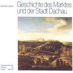 Geschichte des Marktes und der Stadt Dachau